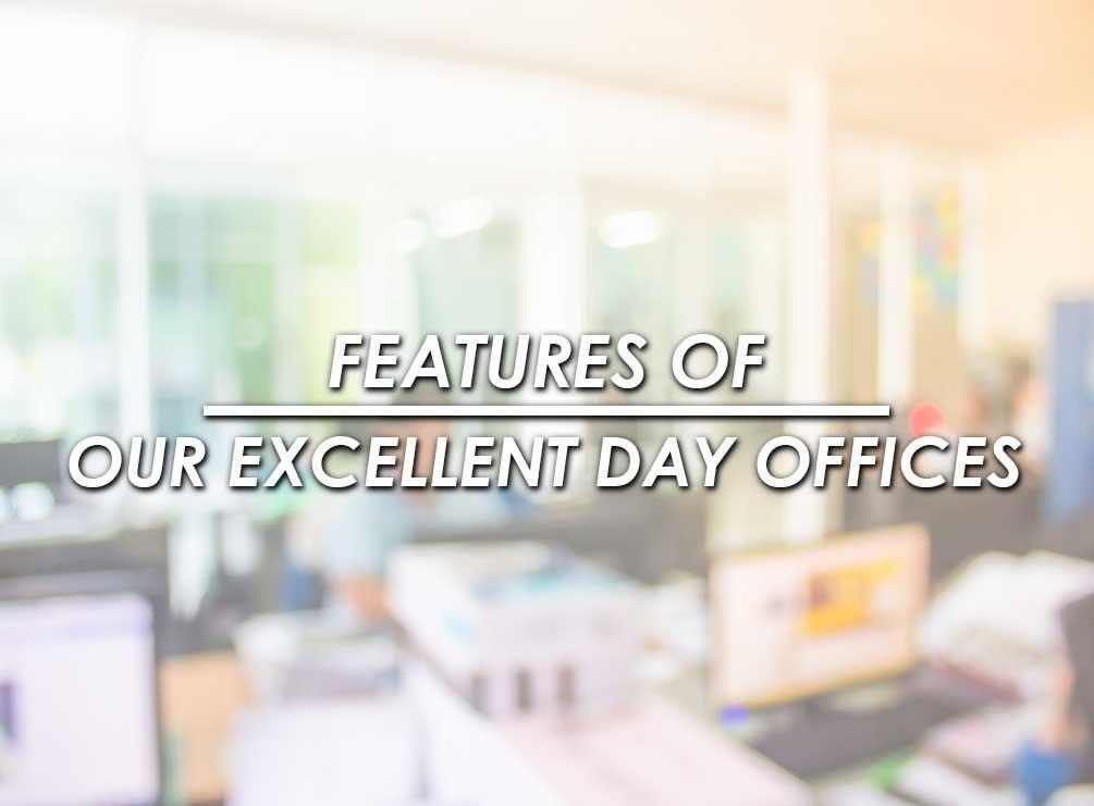 Excellent Day Offices