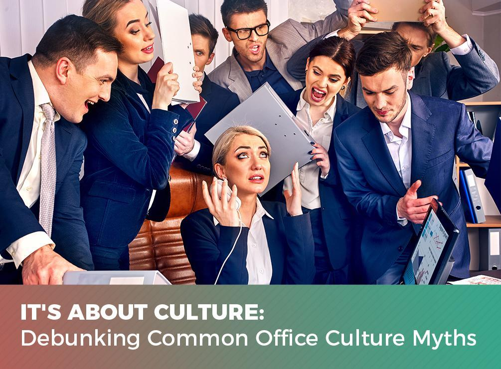 Office Culture Myths