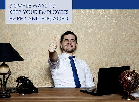 Employees Happy and Engaged