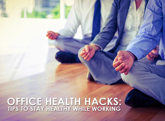 Stay Healthy While Working