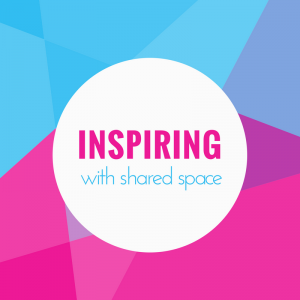 inspiring with shared space